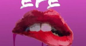 Efe – Mercy Is A Bad Girl [AuDio]