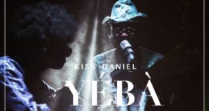 Kiss Daniel – Yeba [AuDio]
