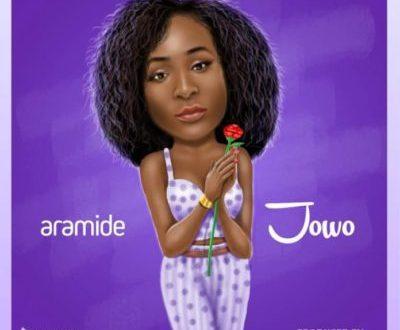Aramide – Jowo [AuDio]