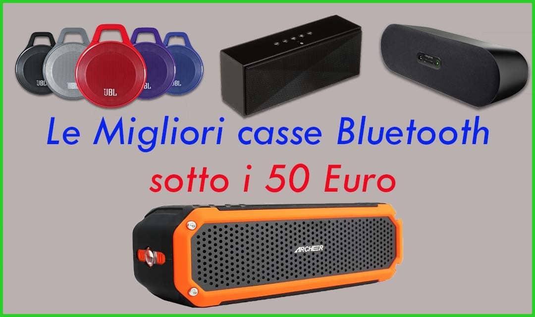 Quale Scegliere tra le 10 Migliori Casse Bluetooth sotto 50 Euro Ott 2016