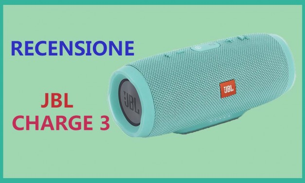 JBL Charge 3 – Recensione Italiana altoparlante bluetooth JBL Charge 3
