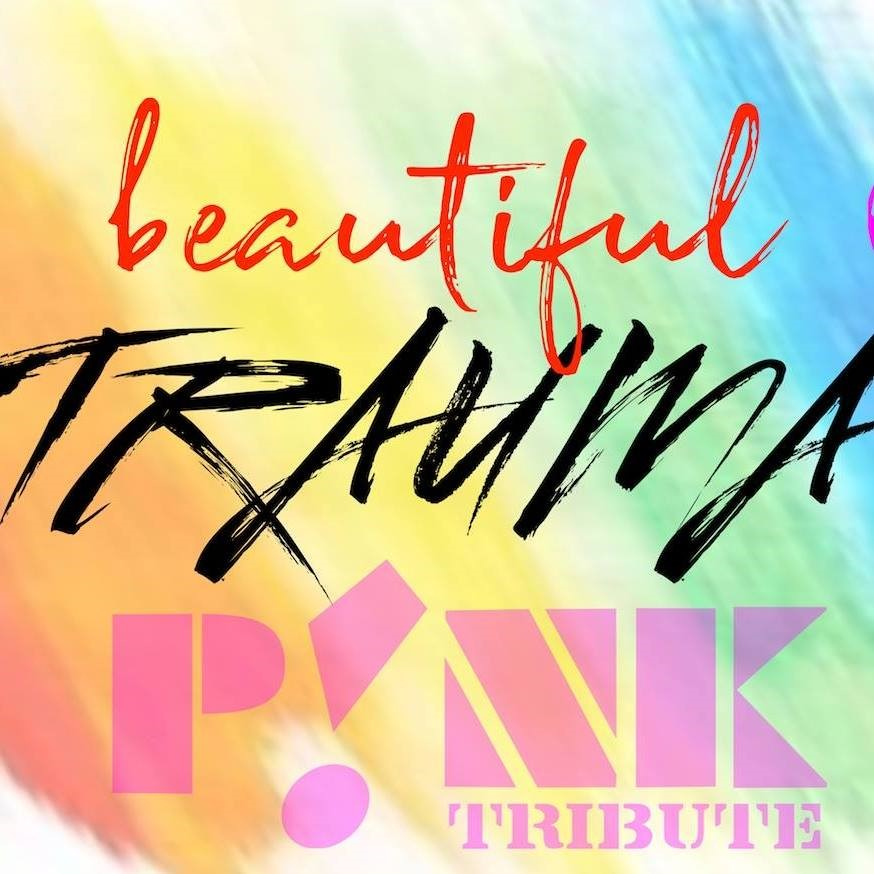 Beautiful Trauma (Pink Tribute)