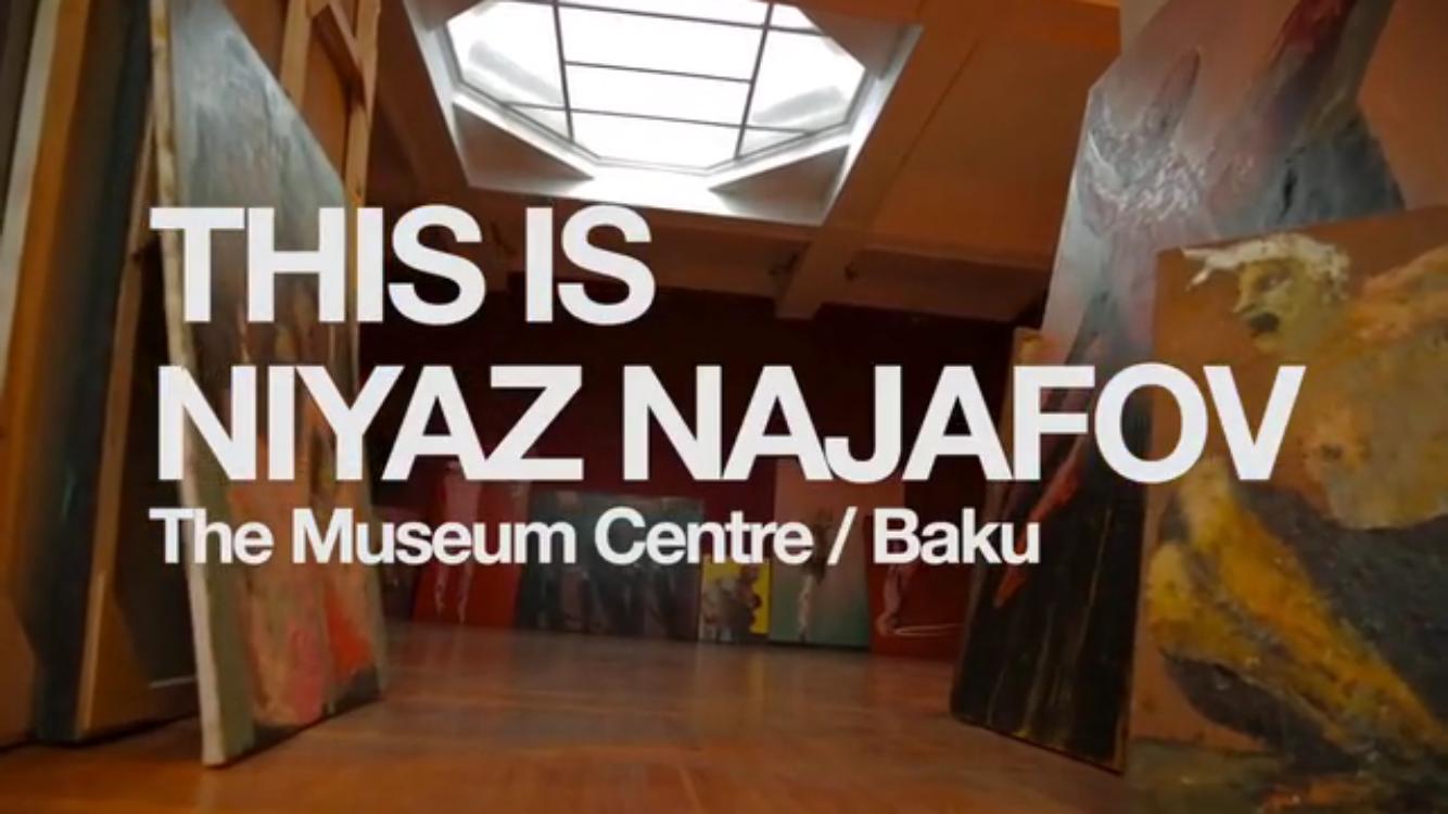 NIYAZ NAJAFOV | MUSEUM CENTRE BAKU | DECEMBER 2017