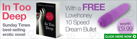 Read Portia Da Costa's Favourite Scene from In Too Deep - And Get a Free Bullet Vibe Worth £9.99