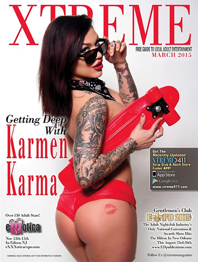 on the cover of the April issue of Xtreme—showing off her amazing booty, carrying a skateboard and sporting dark sunglasses, Karmen is ready for action