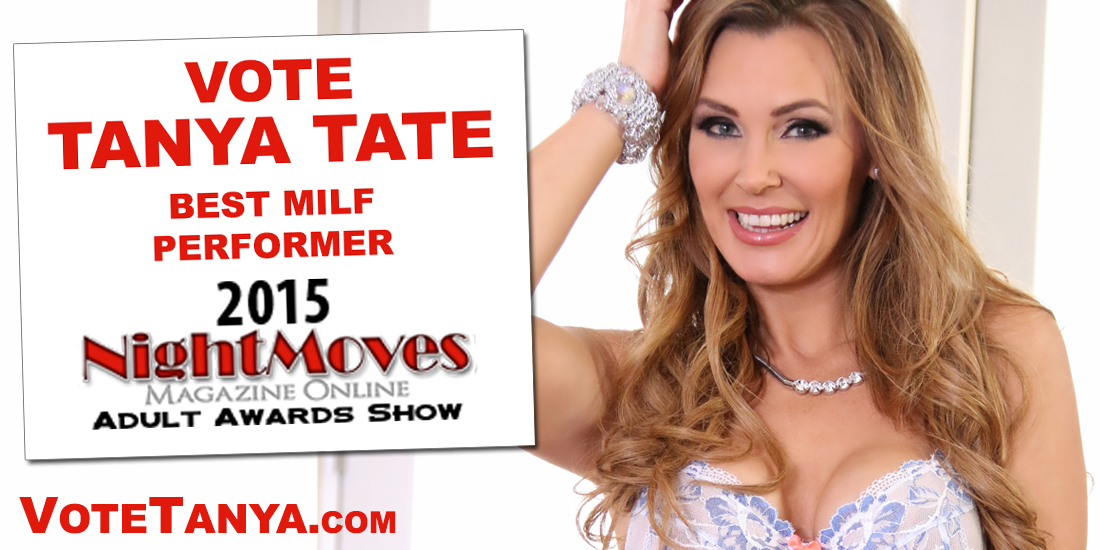 Tanya Tate, Nightmoves, Best MILF Performer, XXX, Pornstar, Nomination, #VoteTanya, MILF, Cougar