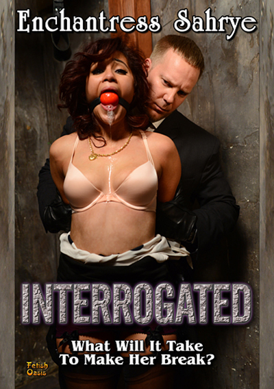 Adult Movie Review: Enchantress Sahrye DVD cover for Interrogated. BDSM, interrogated, bdsm, fetish, bondage, spanking