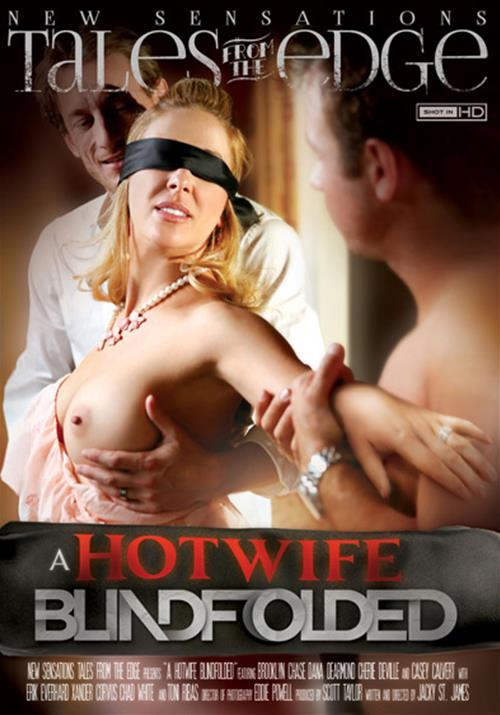 New Sensations : A Hotwife Blindfolded