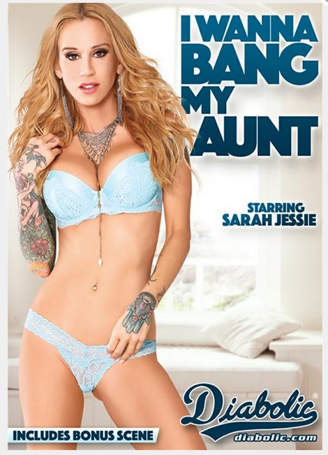 "Porn star Sarah Jessie, ""I Wanna Bang My Aunt"""