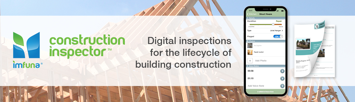 Imfuna Construction Inspector, mobile reporting app and software for the lifecycle of building construction