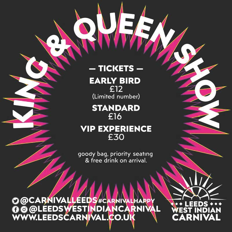 Leeds West Indian CArnival King and Queen show 2019