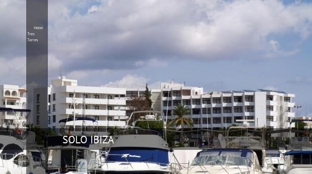 Hotel Tres Torres, opiniones y reserva
