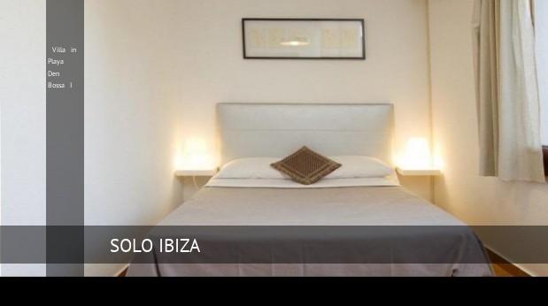 Villa in Playa Den Bossa I, opiniones y reserva