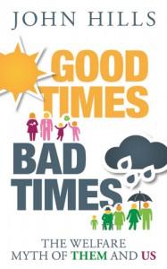 Good times bad times John Hills