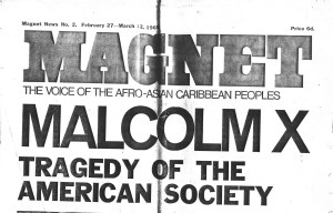 An issue of Magnet following the assassination of Malcolm X (from the IRR Black History Collection)