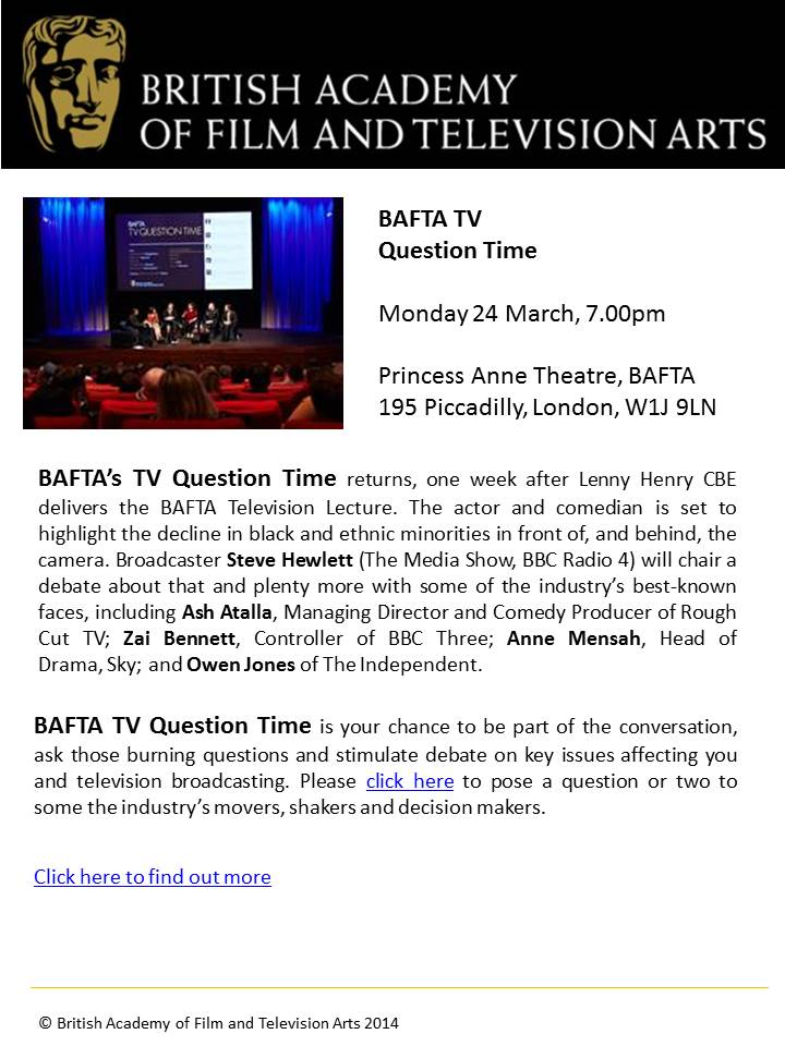 EVENT_BAFTA - TV Question Time March 2014
