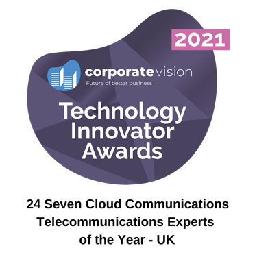 24 Seven Cloud Communications - Telecommunications Experts of the Year - UK