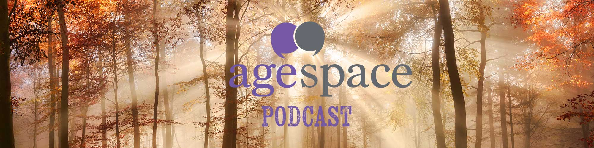 Age Space Podcast