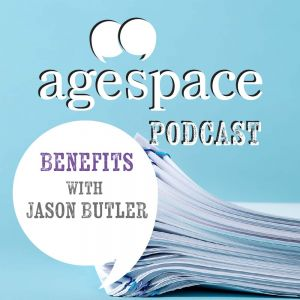 Age Space Podcast - Benefits with Jason Butler
