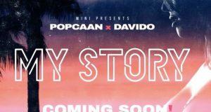 Popcaan & Davido – My Story [ViDeo]