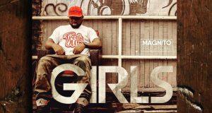 Magnito – Girls [AuDio]