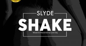 Slyde – Shake [AuDio]