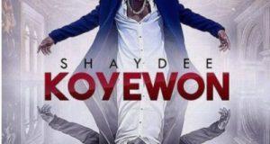 Shaydee – Koyewon [AuDio]