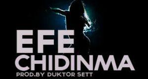 Efe – Chidinma [AuDio]