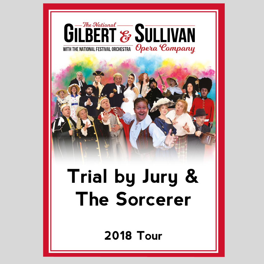 Trial By Jury The Sorcerer Dvd The National G S Opera Company 2018