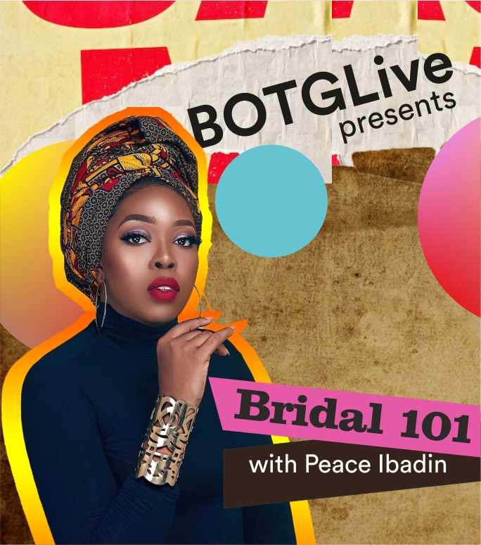 Bridal 101 with Peace Ibadin : The Unconventional Bride