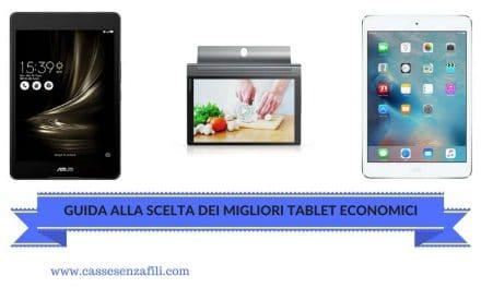 Migliori Tablet Economici – Guida alla scelta dei Migliori Tablet Economici 2018