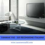 Yamaha Yas-105 Recensione Italiana – cassesenzafili.com