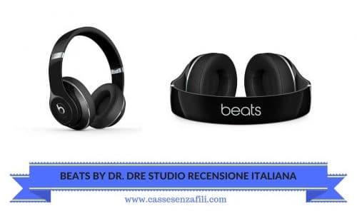 BEATS BY DR DRE STUDIO RECENSIONE ITALIANA