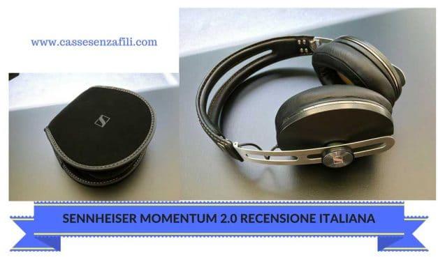 Sennheiser Momentum Recensione Italiana Cuffie Wireless Momentum