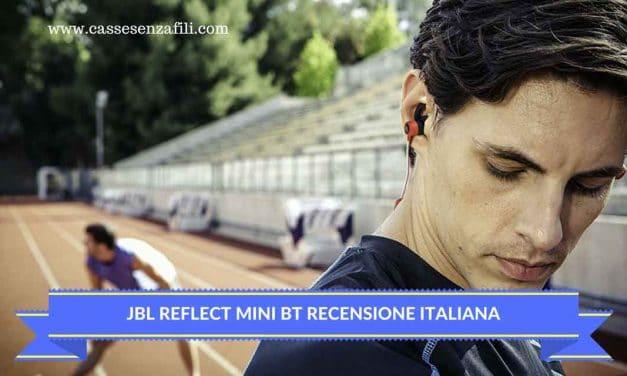 JBL reflect Mini Bt Recensione Italiana auricolare sportivo JBL