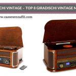 Giradischi Vintage – Top 8 Giradischi Vintage Migliori – 2018