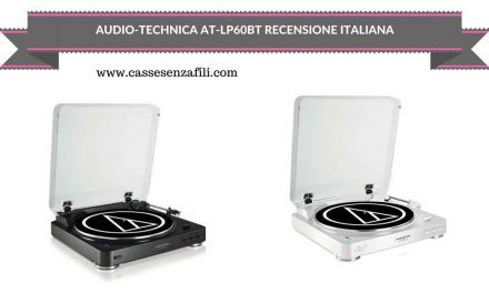 Audio-Technica AT-LP60BT – Recensione Giradischi Bluetooth