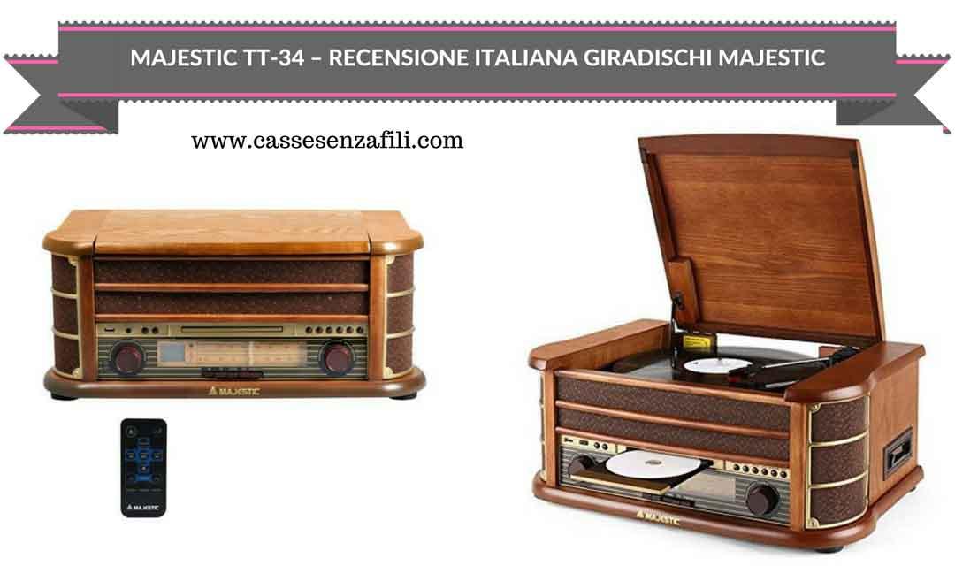 Majestic TT-34 – Recensione Italiana Giradischi Majestic