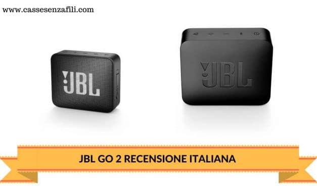 Jbl Go 2 – Recensione Italiana del nuovo Mini Speaker JBL