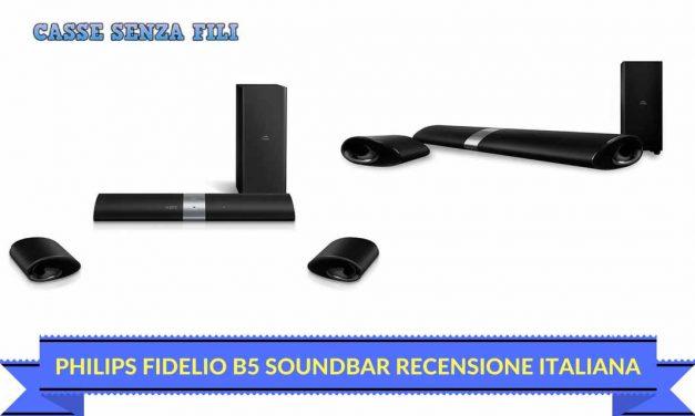 Philips Fidelio B5 Soundbar Recensione – La nostra Opinione
