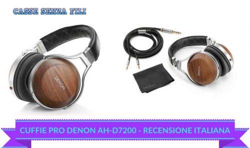 Denon AH-D7200 Recensione – Cuffie Pro dal Paese Nipponico