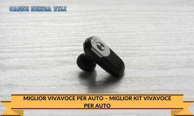Miglior Vivavoce per Auto – Miglior Kit Vivavoce per Auto 2018