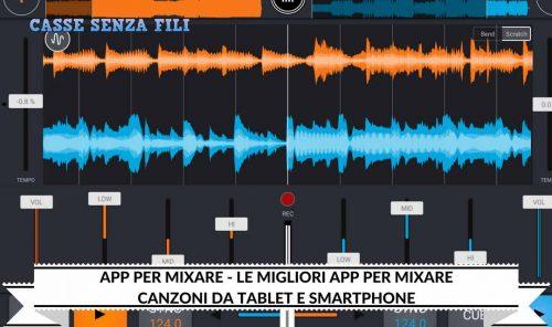 App per mixare-Le-Migliori-App-per-Mixare-canzoni-da-Tablet-e-Smartphone