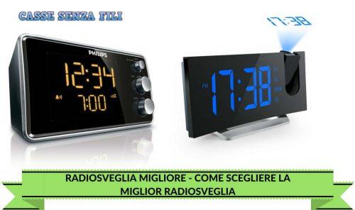 Radiosveglia Migliore - Come Scegliere La Miglior Radiosveglia
