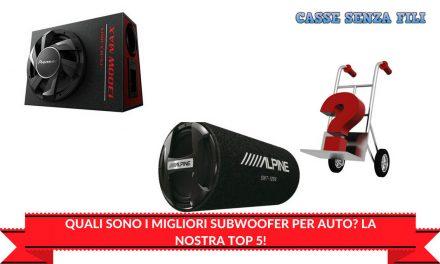 Quali sono i Migliori Subwoofer per Auto?  La Nostra Top 5!