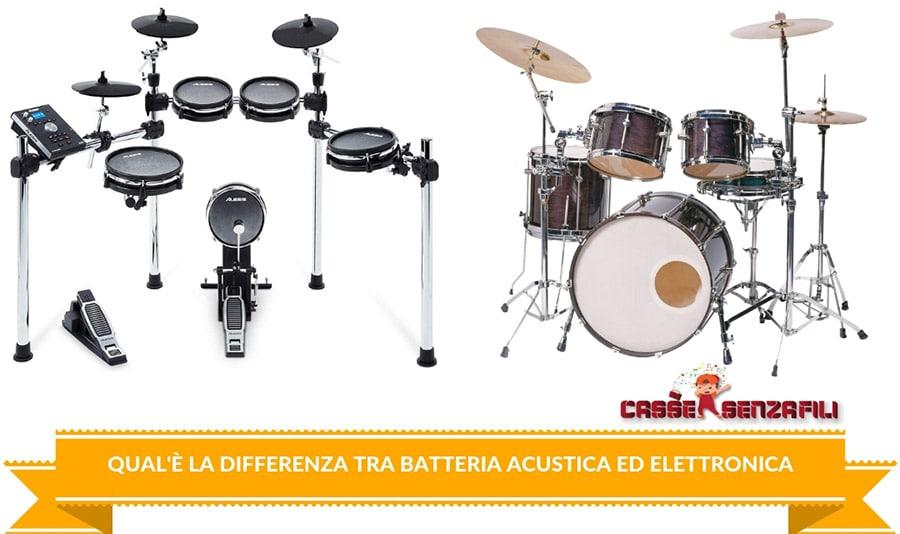 Qual'è la Differenza tra batteria acustica ed elettronica