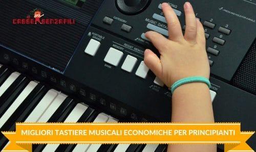 Migliori Tastiere Musicali Economiche per Principianti
