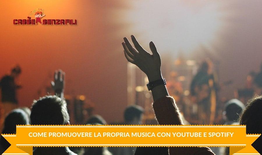 Come Promuovere la propria Musica con Youtube e Spotify