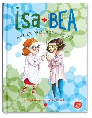 Isa + Bea Hva er den store ide