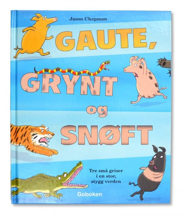 Gaute, Grynt og Snøft 1